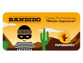 Bandido Promo - Missão Impossível