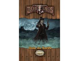 Deadlands Oeste Estranho: Guia do Xerife