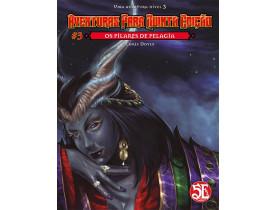 Aventuras para D&D 5ª Ed. #03: Os Pilares de Pelagia