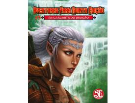 Aventuras para D&D 5ª Ed. #05: Na Garganta do Dragão