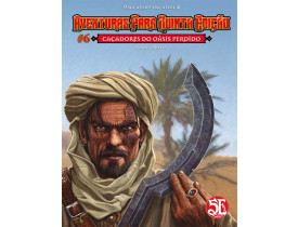 Aventuras para D&D 5ª Ed. #06: Caçadores do Oásis Pedido