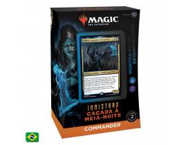 Magic - Innistrad: Caçada à Meia-Noite - Commander - Mortos Vivos Desenfreados (PORTUGUÊS)